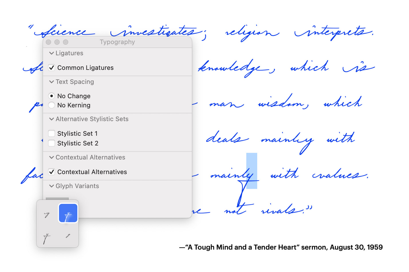 Martin Luther King handwriting font - advanced features in TextEdit